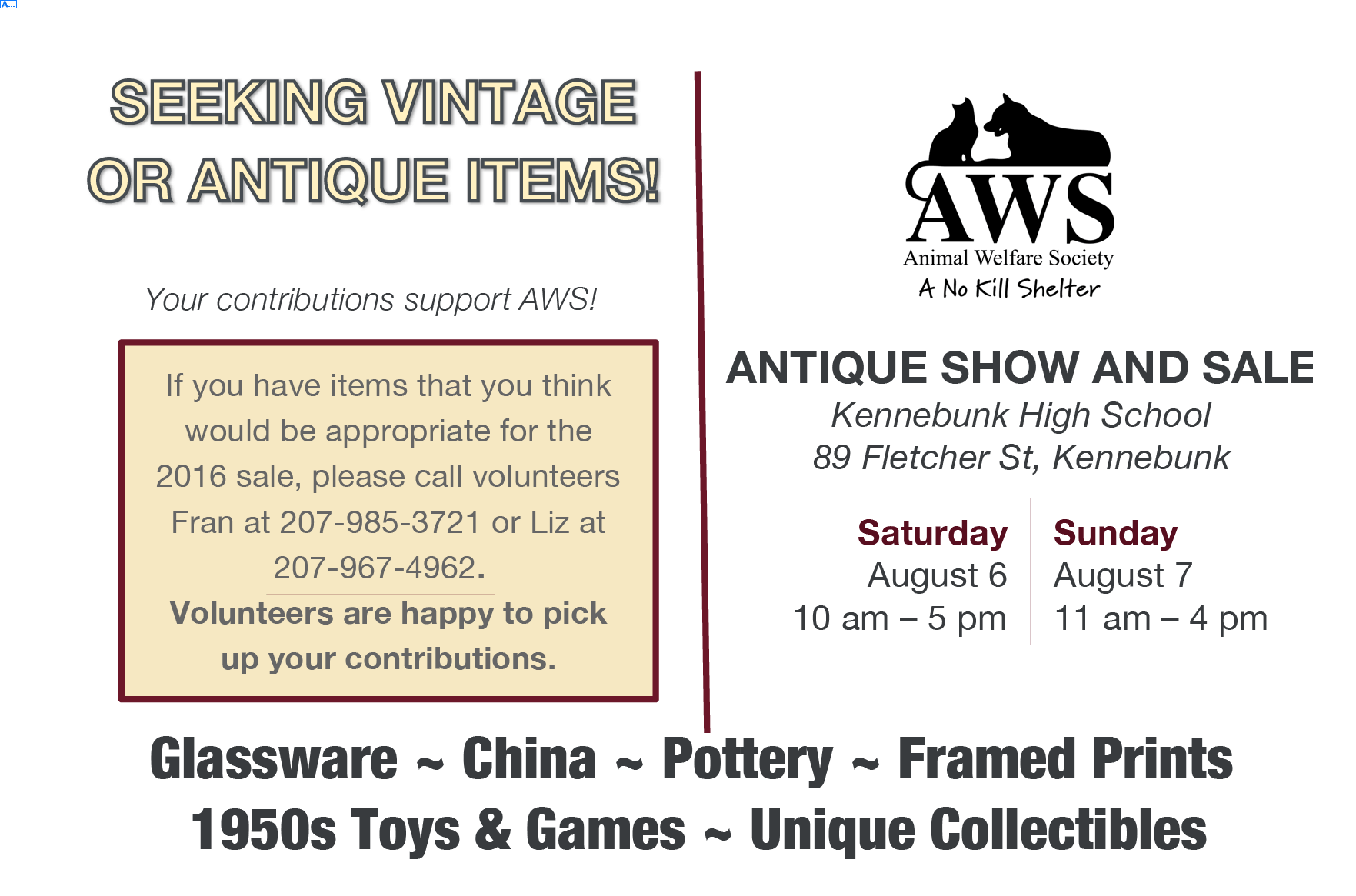 Seeking vintage or antique items. Your contributions support AWS. Contact volunteers Fran at 207-985-3721 or Liz at 207-967-4962 if you have items to donate.